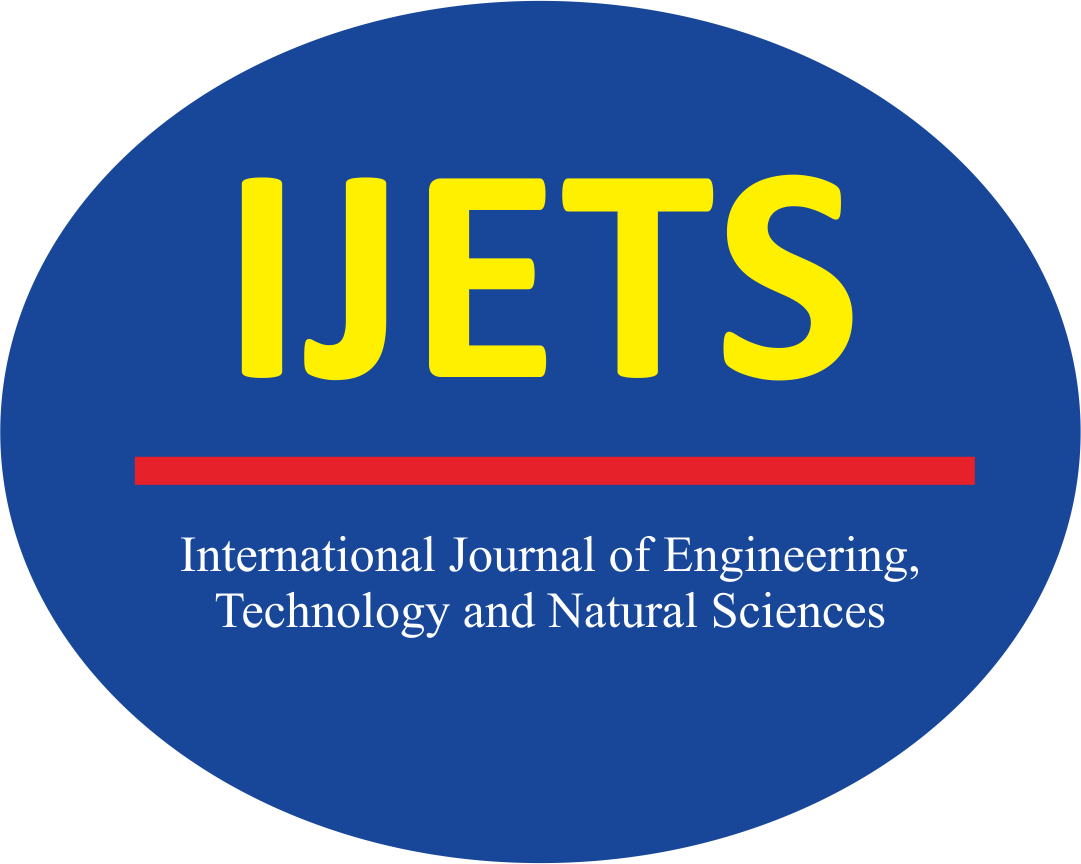 International Journal of Engineering, Technology and Natural Sciences